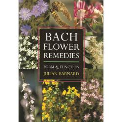 "J. Barnard ""Bach flower remedies FORM & FUNCTION"""
