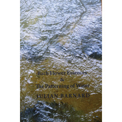 "J. Barnard ""Bach Flower Essences & The Patterning of Water"""