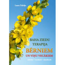 """L. Tidriķe """"Baha ziedu terapija bērniem un viņu vecākiem"""""""